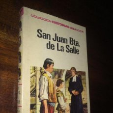 Tebeos: SAN JUAN BAUTISTA DE LA SALLE - COLECCION HISTORIAS SELECCION - BRUGUERA - 1ª ED 1967 - ZPW. Lote 115067415