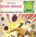 Tebeos: JOYAS LITERARIAS JUVENILES- Nº 167 -HÉCTOR SERVADAC-ALFONSO CERÓN-1ª EDIC.1976-DIFÍCILCORRECTO-0885. Lote 161023545