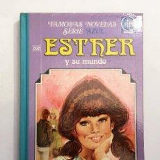 Tebeos: ESTHER Y SU MUNDO - FAMOSAS NOVELAS SERIE AZUL - BRUGUERA 1º PRIMERA EDICIÓN 1978. Lote 115813039