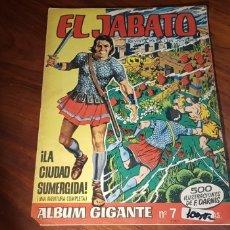 Tebeos: EL JABATO 7 MUY BUEN ESTADO ALBUM GIGANTE BRUGUERA. Lote 116049595