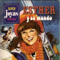 Tebeos: ESTHER Y SU MUNDO. SUPER JOYAS FEMENINAS-22, DE PURITA CAMPOS. PRIMERA EDICIÓN (BRUGUERA, 1981). Lote 116231935