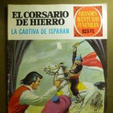 Tebeos: EL CORSARIO DE HIERRO- GRANDES AVENTURAS JUVENILES- Nº 33 - LA CAUTIVA DE ISPAHAN-1972-CORRECTO-9948. Lote 146357594