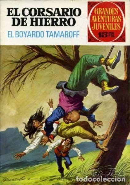 Tebeos: EL CORSARIO DE HIERRO- GRANDES AVENTURAS JUVENILES- Nº 37 -EL BOYARDO TAMAROFF-1972-BUENO-LEAN-2412 - Foto 2 - 184111973