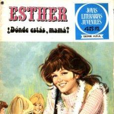 Tebeos: ESTHER: ¿DÓNDE ESTÁS MAMÁ?, DE PURITA CAMPOS. JOYAS LITERARIAS-27 (BRUGUERA, 1979). Lote 116389759