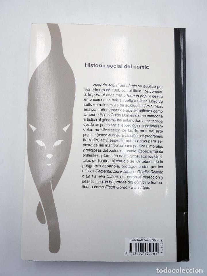 Tebeos: HISTORIA SOCIAL DEL CÓMIC (Terenci Moix) Bruguera Ensayo, 2007. OFRT antes 17,9E - Foto 4 - 261154970