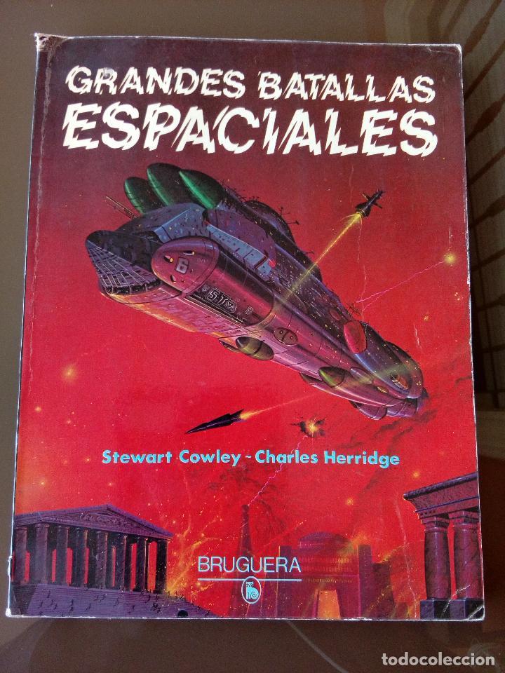 GRANDES BATALLAS ESPACIALES - COWLEY - HERRIDGE - 96 PAGINAS (Tebeos y Comics - Bruguera - Otros)