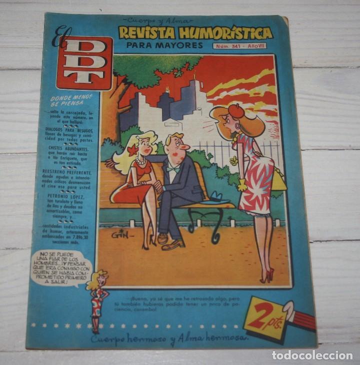 EL DDT - REVISTA HUMORÍSTICA PARA MAYORES - NÚM 341 AÑO VII (Tebeos y Comics - Bruguera - DDT)