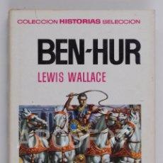 Tebeos: COLECCIÓN HISTORIAS SELECCIÓN Nº 5 - BEN-HUR - EDITORIAL BRUGUERA 1969. Lote 117316851