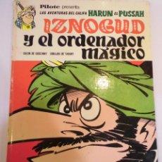 Tebeos: LAS AVENTURAS DEL CALIFA HARUN EL PUSSAH - IZNOGOUD Y EL ORDENADOR MAGICO - BRUGUERA - 1968. Lote 117458823