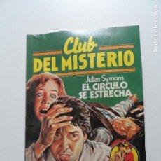 Tebeos: CLUB DEL MISTERIO BRUGUERA Nº 25 EL CIRCULO SE ESTRECHA. Lote 117614475