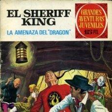 Tebeos: EL SHERIFF KING- GRANDES AVENTURAS JUVENILES - Nº 4 -LA AMENAZA DEL DRAGÓN-2ª EDIC.-1975-BUENO-8431. Lote 117669367