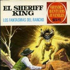 Tebeos: EL SHERIFF KING- GRANDES AVENTURAS JUVENILES - Nº 10 -LOS FANTASMAS DEL RANCHO-2ª ED-1975-BUENO-8432. Lote 117670691