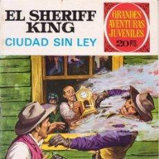 Tebeos: EL SHERIFF KING- GRANDES AVENTURAS JUVENILES- Nº 18 -CIUDAD SIN LEY- 1975-CORRECTO-LEAN-3165. Lote 195572265