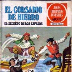 Tebeos: EL CORSARIO DE HIERRO-JOYAS LITERARIAS-SERIE ROJA- Nº 5 -EL SECRETO DE LOS ESPEJOS-1977-M.BUENO-8443. Lote 117773431