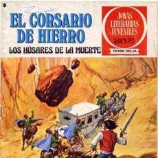 Tebeos: EL CORSARIO DE HIERRO-JOYAS LITERARIAS-SERIE ROJA- Nº 21 -LOS HÚSARES DE LA MUERTE-1978-BUENO-8455. Lote 117833447