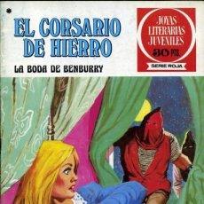 Tebeos: EL CORSARIO DE HIERRO-JOYAS LITERARIAS-SERIE ROJA- Nº 41 -LA BODA DE BEMBURRY-1978-BUENO-8456. Lote 117837347