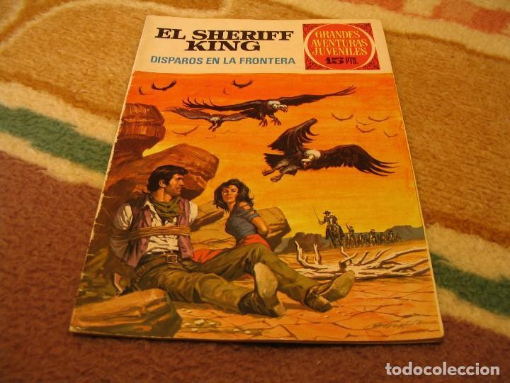 GRANDES AVENTURAS JUVENILES Nº 2 EL SHERIFF KING 1ª EDICIÓN DISPAROS EN LA FRONTERA (Tebeos y Comics - Bruguera - Sheriff King)