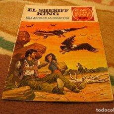 Tebeos: GRANDES AVENTURAS JUVENILES Nº 2 EL SHERIFF KING 1ª EDICIÓN DISPAROS EN LA FRONTERA. Lote 118069263