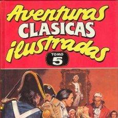 Tebeos: AVENTURAS CLASICAS ILUSTRADAS TOMO 5. Lote 118543367