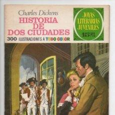 Tebeos: JOYAS LITERARIAS JUVENILES Nº 3 HISTORIA DE DOS CIUDADES. Lote 118586007