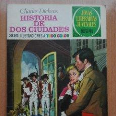 Tebeos: HISTORIA DE DOS CIUDADES.JOYAS LITERARIAS JUVENILES NUMERO 3.1A EDICION.1970. Lote 118879951