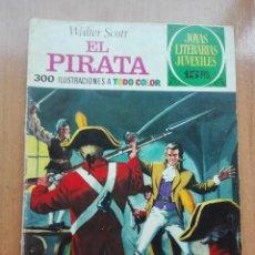 Tebeos: EL PIRATA.WALTER SCOTT.JOYAS LITERARIAS JUVENILES 6. Lote 118881271
