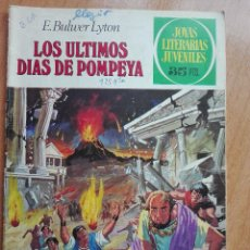 Tebeos: LOS ULTIMOS DIAS DE POMPEYA.JOYAS LITERARIAS JUVENILES 25.1977. Lote 118882067