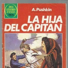 Tebeos: JOYAS LITERARIAS 254: LA HIJA DEL CAPITÁN, 1982, BRUGUERA, BUEN ESTADO. Lote 118941851
