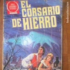 Tebeos: EL CORSARIO DE HIERRO , JOYAS LITERARIAS JUVENILES SERIE ROJA Nº 1 . Lote 119025491