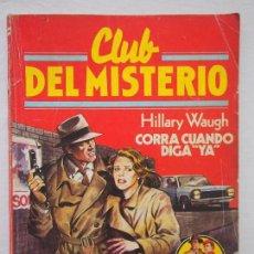 Tebeos: COMIC. CLUB DEL MISTERIO. CORRA CUANDO DIGO YA. HILLARY WAUGH. BRUGUERA Nº 85. Lote 119027499