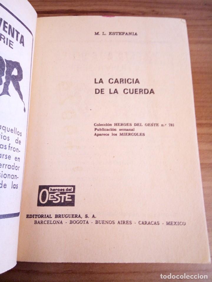 Tebeos: LA CARICIA DE LA CUERDA. HÉROES DEL OESTE N º 781. LAFUENTE MARCIAL. BRUGUERA 2 ª ED. 1973 - Foto 3 - 119049383