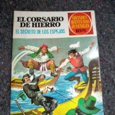 Tebeos: EL CORSARIO DE HIERRO # 9: EL SECRETO DE LOS ESPEJOS - GRANDES AVENTURAS JUVENILES. Lote 119324751