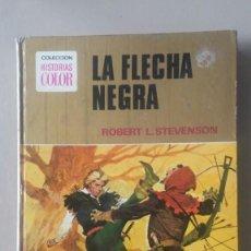 Tebeos: LA FLECHA NEGRA - COL. HISTORIAS COLOR - ED. BRUGUERA, 1974. Lote 119557319