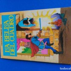Tebeos: LA BELLA DEL CUADRO - COLECCION PRINCIPE AZUL - BRUGUERA 1980. Lote 119646499