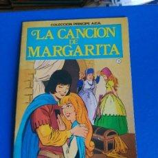 Tebeos: LA CANCION DE MARGARITA - COLECCION PRINCIPE AZUL - BRUGUERA 1980. Lote 119647723
