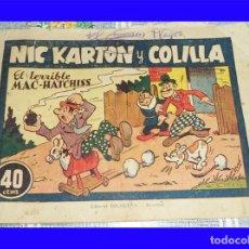 Tebeos: NIC KARTON Y COLILLA EL TERRIBLE MAC-HATCHISS ED. BRUGUERA 1944 ORIGINAL DE EPOCA 40 CTS. . Lote 119996647