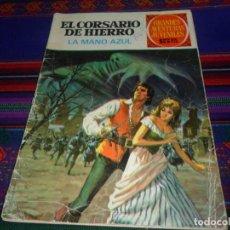 BDs: EL CORSARIO DE HIERRO Nº 1 LA MANO AZUL. BRUGUERA 1ª EDICIÓN. GRANDES AVENTURAS JUVENILES. 15 PTS.. Lote 120054067