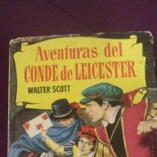 Tebeos: AVENTURAS DEL CONDE DE LEICESTER POR WALTER SCOTT - COLECCION HISTORIAS 1ª EDICION 1960. Lote 120158883