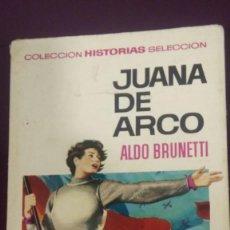 Tebeos: COLECCION HISTORIAS SELECCION N.1 JUANA DE ARCO PRIMERA EDICION 1966 ,EDITORIAL BRUGUERA. Lote 120159387