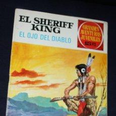 Tebeos: EL SHERIFF KING ,GRANDES AVENTURAS JUVENILES Nº 55 : EL OJO DEL DIABLO-DIFICIL- (MEJOR PRECIO). Lote 120283739