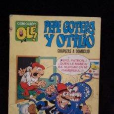 Tebeos: PEPE GOTERA Y OTILIO. CHAPUZAS A DOMICILIO.. Lote 120911427