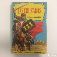 Tebeos: BRUGUERA - COLECCION HISTORIAS - LAS CRUZADAS - BRUNO LENNINGER - Nº 37 - 2ª ED 1958. Lote 121101075