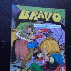 Tebeos: BRAVO. Nº 73 EL CACHORRO Nº 37 EDITORIAL BRUGUERA. . Lote 121268503