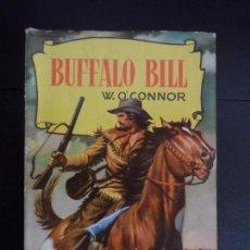 Tebeos: BUFFALO BILL POR: W.O´CONNOR - COLECCIÓN HISTORIAS - EDITORIAL BRUGUERA - 1959 . Lote 121402187