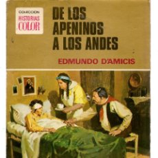 Tebeos: HISTORIAS COLOR. Nº 21. DE LOS APENINOS A LOS ANDES. EDMUNDO D´AMICIS, BRUGUERA 1977.(B/A20). Lote 121526443