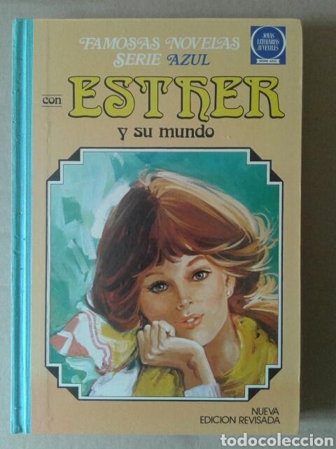 FAMOSAS NOVELAS SERIE AZUL, CON ESTHER Y SU MUNDO, NÚMERO 3. JOYAS LITERARIAS JUVENILES (BRUGUERA) (Tebeos y Comics - Bruguera - Esther)