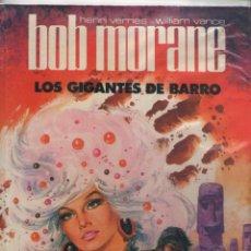 Tebeos: BOB MORANE-LOS GIGANTES DE BARRO-BRUGUERA-AÑO 1983-COLOR-COLECCIÓN JET-FORMATO CARTONE-Nº 3. Lote 121605943