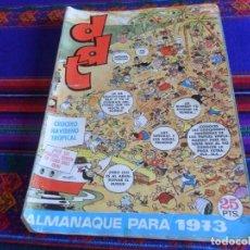 Tebeos: DDT ALMANAQUE 1973. BRUGUERA 25 PTS. DIFÍCIL.. Lote 121715671