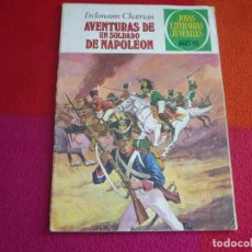 Tebeos: JOYAS LITERARIAS JUVENILES Nº 15 AVENTURAS DE UN SOLDADO DE NAPOLEON 35 PTS 1979 5ª EDICION. Lote 122072631