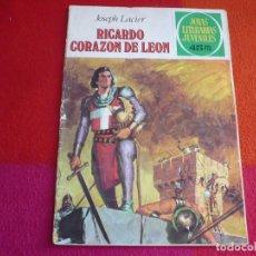 Tebeos: JOYAS LITERARIAS JUVENILES Nº 19 RICARDO CORAZON DE LEON ( LACIER ) 45 PTS 1979 5ª EDICION. Lote 122075163